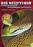 Der Netzpython: Python reticulatus, Broghammerus reticulatus