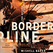 Borderline: The Arcadia Project, Book 1 | Mishell Baker