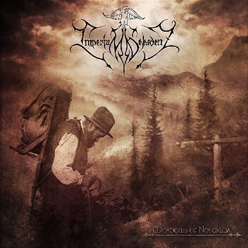 Meadows of Nostalgia by IMPERIUM DEKADENZ (2013-03-19)