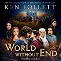 World Without End (       UNABRIDGED) by Ken Follett Narrated by John Lee