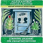 Limpopos akademi för privatdetektiver [The Limpopo Academy of Private Detection]   Alexander McCall Smith