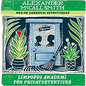 Limpopos akademi för privatdetektiver [The Limpopo Academy of Private Detection] | [Alexander McCall Smith]