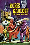 Boris Karloff Tales of Mystery Archives Volume 6 (1595827412) by Drake, Arnold