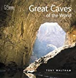 Great Caves of the World: 1