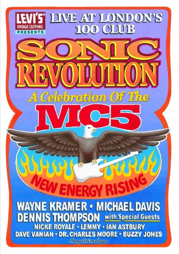 Mc5: Sonic Revolution: A Celebration of the MC5