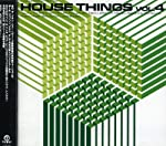 HOUSE THINGS vol.4