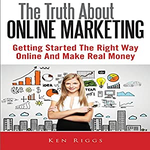 The Truth About Online Marketing Audiobook