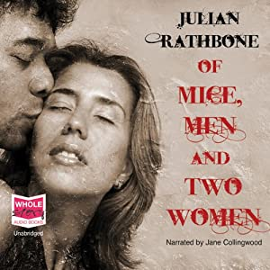 Of Mice, Men and Two Women Audiobook