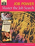 img - for Master the Job Search (Job Power) book / textbook / text book