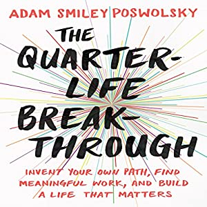 The Quarter-Life Breakthrough Audiobook