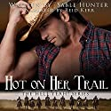 Hot on Her Trail - Sweeter Version: Hell Yeah! Sweeter Version, Book 2 (       UNABRIDGED) by Sable Hunter Narrated by Reid Kerr
