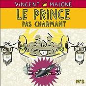 Le prince pas charmant (Les contes mélangés) | Vincent Malone