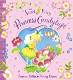 Jeanne Willis The Secret Fairy: Princess Candytuft
