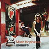 "Music for Pleasurevon ""Monaco"""