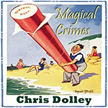 Magical Crimes: Twenty-Four Inches from Tulsa (       UNABRIDGED) by Chris Dolley Narrated by Stephen Bel Davies