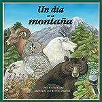 Un Día en la Montaña [A Day in the Mountain] | Kevin Kurtz