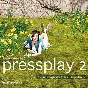Pressplay 2 Hörspiel
