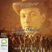 Phillip Schuler: The remarkable life of one of Australia's greatest war correspondents | Livre audio Auteur(s) : Mark Baker Narrateur(s) : Robert Meldrum