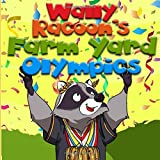 Wally Raccoon's Farm yard Olympics