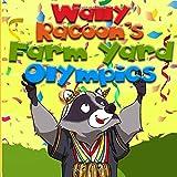 Wally Raccoon s Farm yard Olympics