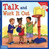 Talk and Work It Out (Learning to Get Along) (Learning to Get Along�)