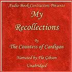 My Recollections Hörbuch von Adeline Louise Maria Gesprochen von: Flo Gibson
