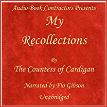 My Recollections | Livre audio Auteur(s) : Adeline Louise Maria Narrateur(s) : Flo Gibson