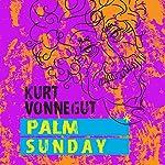 Palm Sunday | Kurt Vonnegut