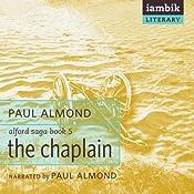 The Chaplain: Alford Saga, Book 5 | Paul Almond