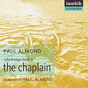 The Chaplain: Alford Saga, Book 5 | [Paul Almond]