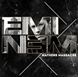 Songtexte von Eminem - Mathers Massacre