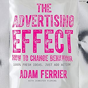 The Advertising Effect Audiobook