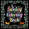 Swear Word Coloring Book: The Joy of…