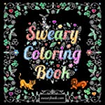 Swear Word Coloring Book: The Joy of...