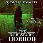 The Hobbsburg Horror Hörbuch von Thomas S. Flowers Gesprochen von: Craig Beck