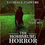 The Hobbsburg Horror | Thomas S. Flowers