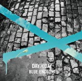 BLUE ENCOUNT「DAY×DAY」
