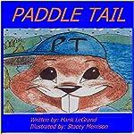 Paddle Tail | Hank LeGrand III