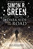 Dark Side of the Road, The: A country house murder mystery with a supernatural twist (An Ishmael Jones Mystery)