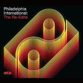 Philadelphia International : The Re-Edits