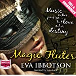Magic Flutes | Eva Ibbotson