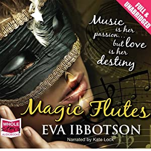 Magic Flutes | [Eva Ibbotson]