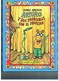 Arturo y sus poblemas con el profesor / Arthur's Teacher Trouble (Una Aventura De Arturo / An Arthur Adventure) (Spanish Edition) (0316113794) by Brown, Marc Tolon