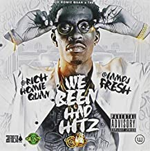 Rich Homie Quan - We Been Had Hitz