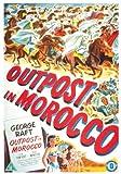 echange, troc Outpost In Morocco