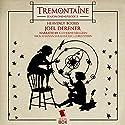 Tremontaine: Heavenly Bodies (Episode 3) Audiobook by Joel Derfner Narrated by Katherine Kellgren, Nick Sullivan, Sarah Mollo-Christensen, Ellen Kushner