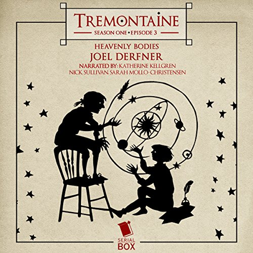 Tremontaine: Heavenly Bodies (Episode 3)