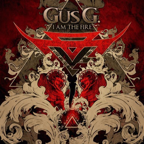 I Am the Fire by Gus G. (2014-03-18)