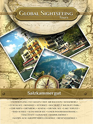 SALZKAMMERGUT, Austria- Global Sightseeing Tours