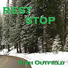 Rest Stop Audiobook by Rish Outfield Narrated by Rish Outfield